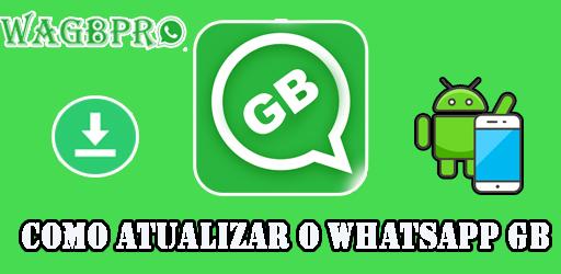 como atualizar o whatsapp gb android