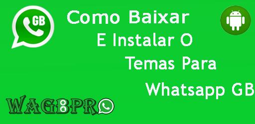 temas para whatsapp gb