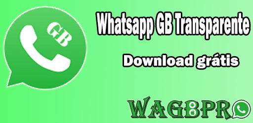 Whatsapp Gb Transparente 2021 Atualizado Download Gratis